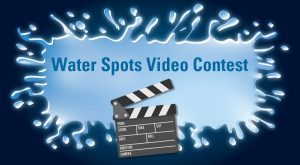 Water Spots Video Contest
